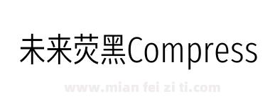 未来荧黑Compressed-Regular