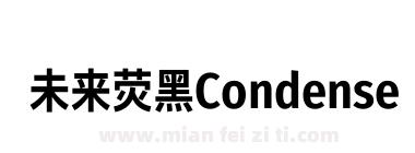 未来荧黑Condensed-Bold